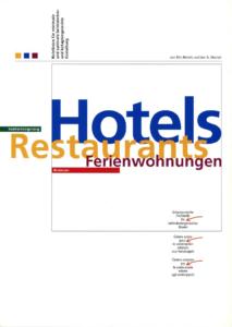 Richtlinien Hotels, Restaurants und Ferienwohnungen